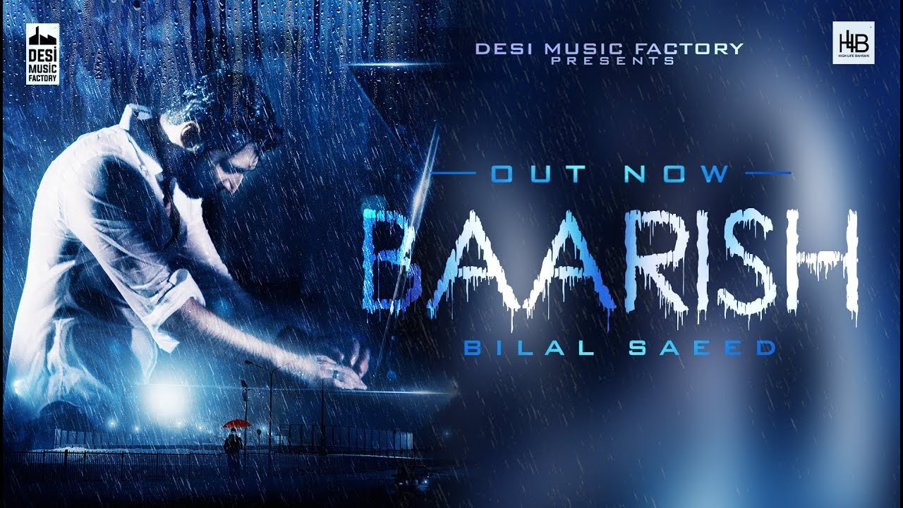 Baarish – Bilal Saeed – Lyrics Meaning in English - Lyrics Translated