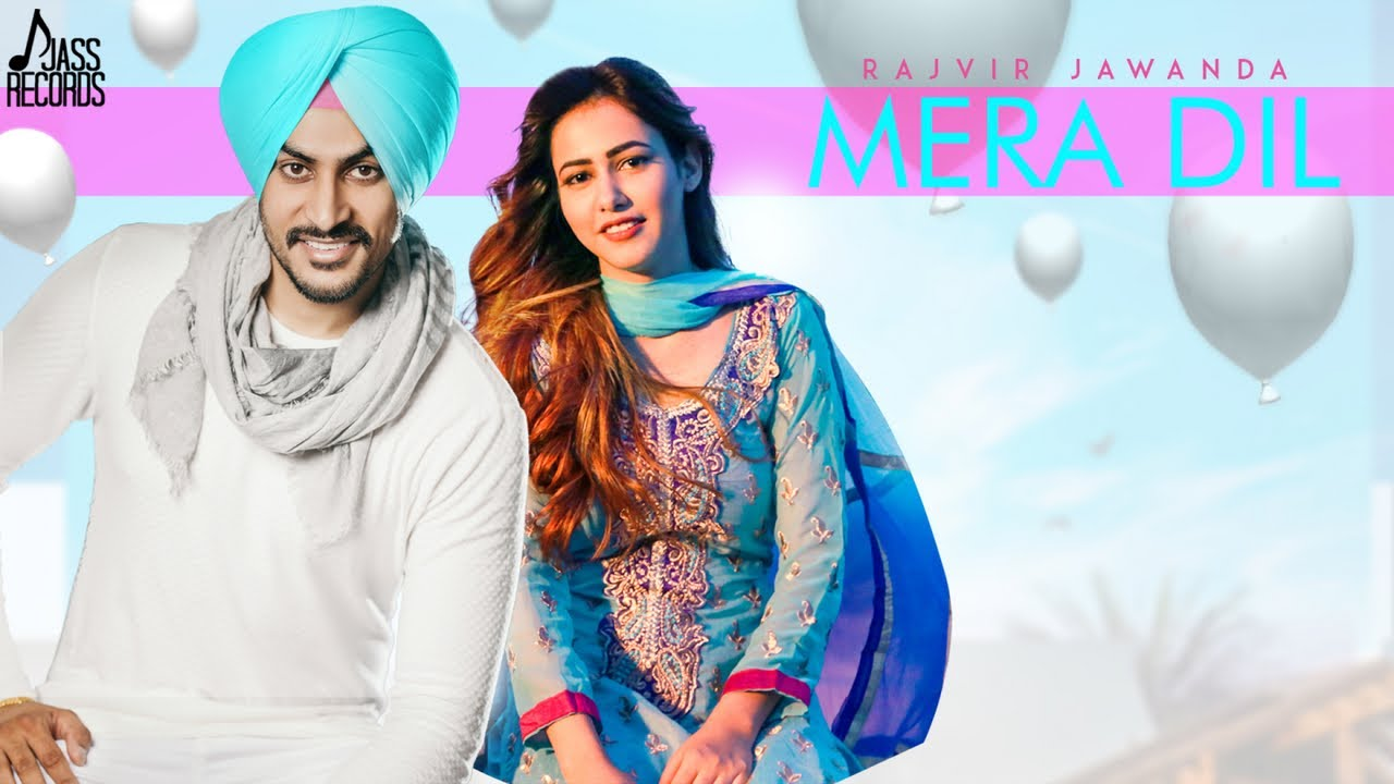 Mera Dil - Rajvir Jawanda – Lyrics Meaning in English