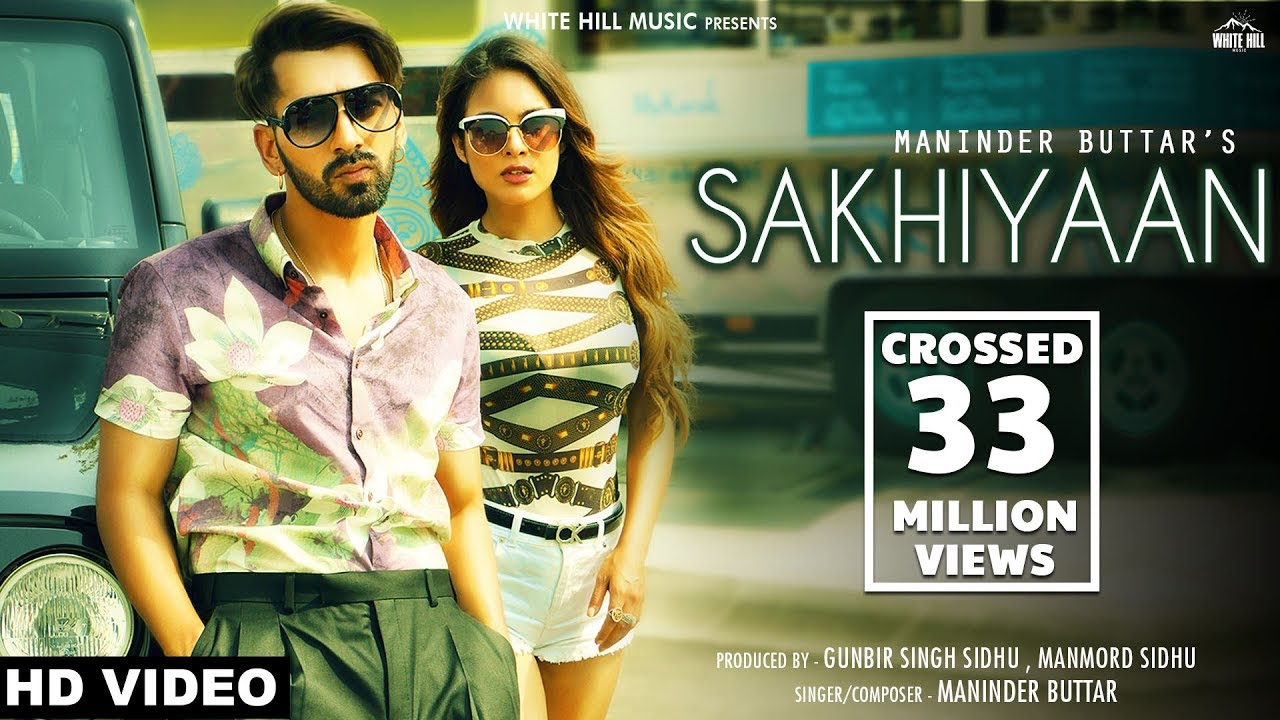 Sakhiyaan – Lyrics Meaning in Hindi – Maninder Buttar - Lyrics