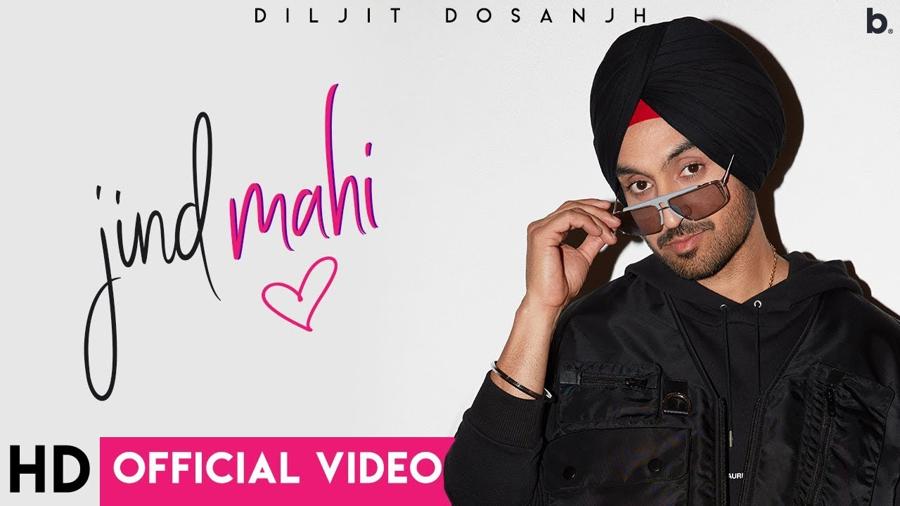 Jind Mahi – Lyrics Meaning in Hindi – Diljit Dosanjh