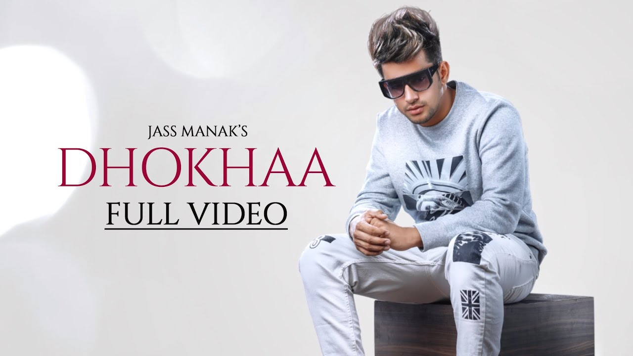 Dhokha – Lyrics Meaning in Hindi – Jass Manak & Sidhu