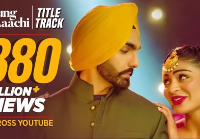 Laung Laachi – Lyrics Meaning in English – Mannat Noor, Ammy Virk