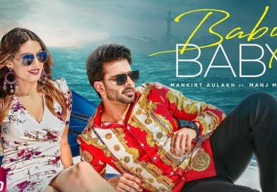 Baby Baby – Lyrics Meaning in Hindi – Mankirt Aulakh, Manj Musik