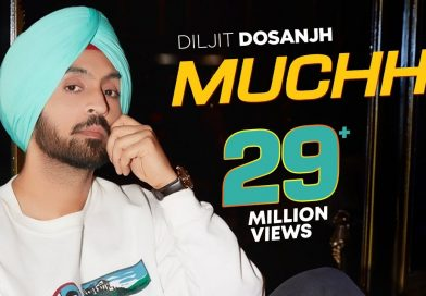 Muchh– Lyrics Meaning in Hindi – Diljit Dosanjh