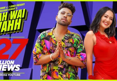 Wah Wai Wahh – Lyrics Meaning in Hindi – Neha Kakkar, Sukh-E Muzical Doctorz, Jaani