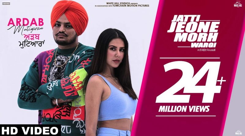 Jatti Jeone Morh Wargi – Lyrics Meaning in English – Sidhu Moose Wala feat Sonam Bajwa
