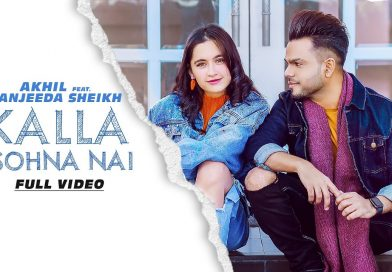 Kalla Sohna Nai – Lyrics Meaning in Hindi – Akhil